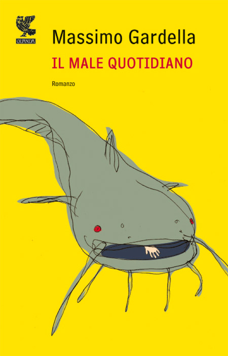Cover of the book IL MALE QUOTIDIANO of Massimo Gardella