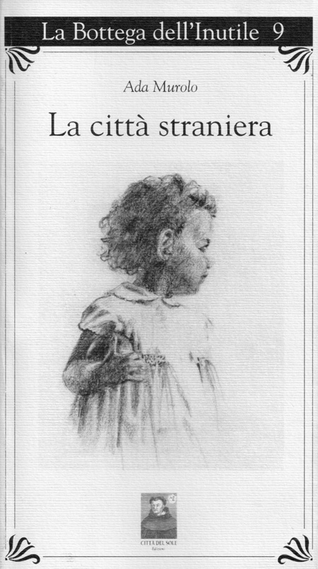 Cover of the book LA CITTÀ STRANIERA