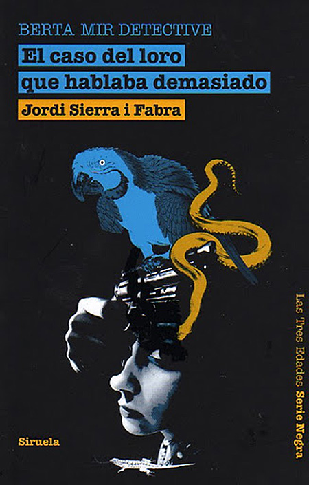 Cover of the book EL CASO DEL LORO QUE HABLABA DEMASIADO. BERTA MIR DETECTIVE of Jordi Sierra i Fabra