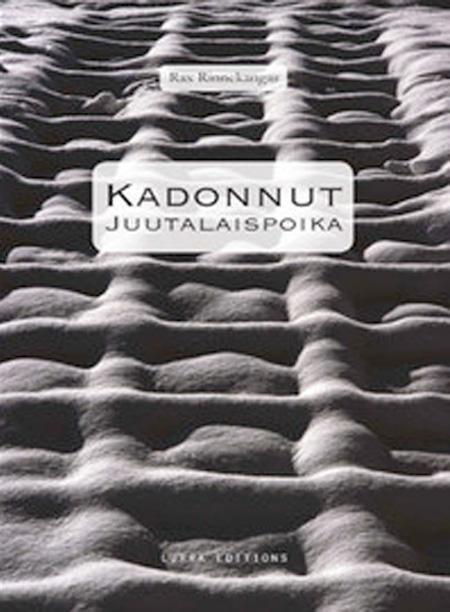 Cover of KADONNUT JUUTALAISPOIKA