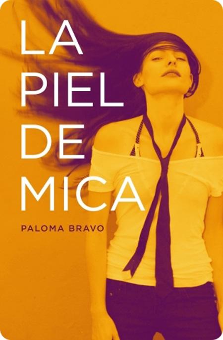 Cover of LA PIEL DE MICA