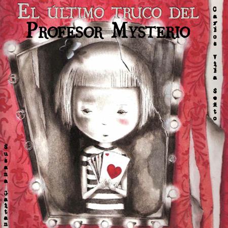 Copertina del libro EL ÚLTIMO TRUCO DEL PROFESOR MYSTERIO