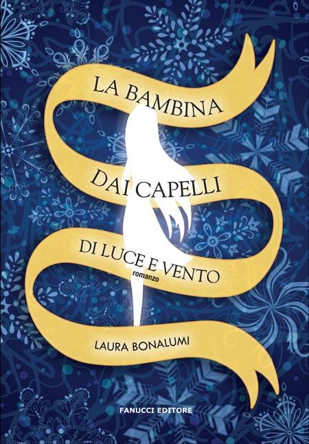 Cover of LA BAMBINA DAI CAPELLI DI LUCE E VENTO