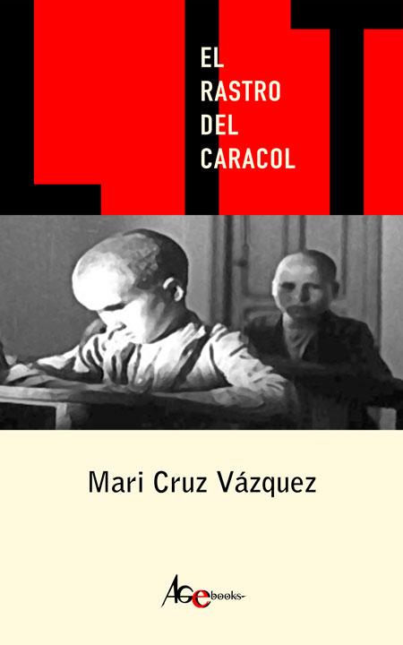 Copertina del libro EL RASTRO DEL CARACOL