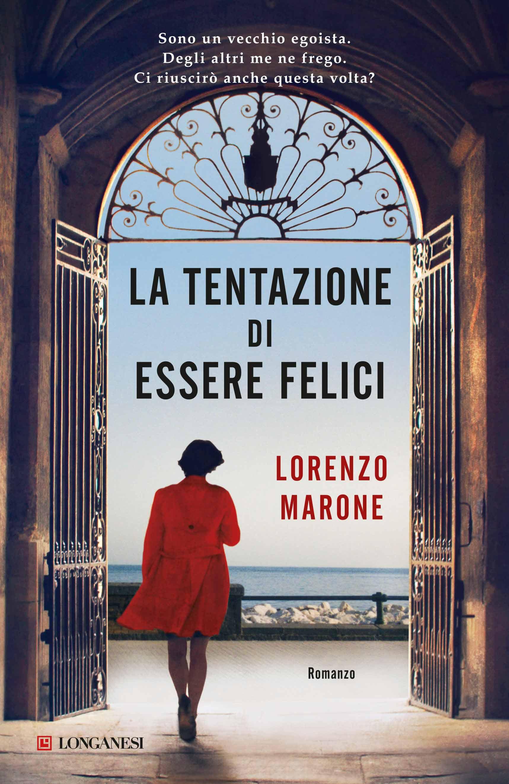 Cover of the book LA TENTAZIONE DI ESSERE FELICI