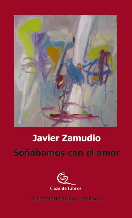 Cover of the book SOÑÁBAMOS CON EL AMOR