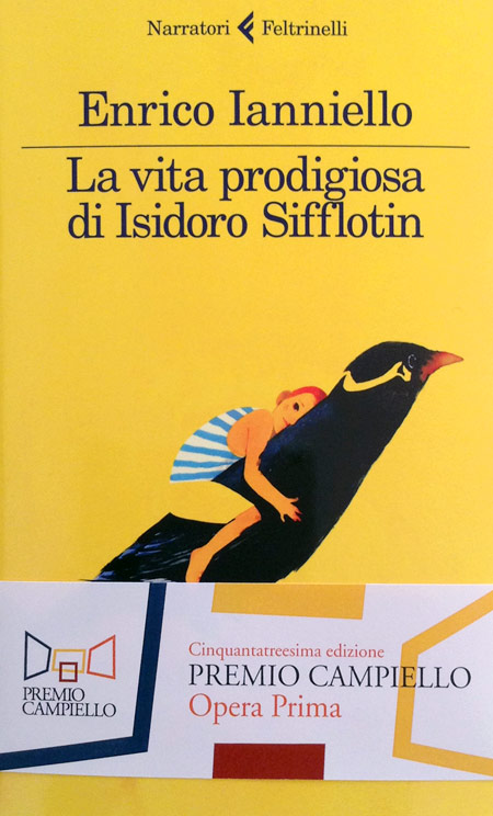 Cover of THE PRODIGIOUS LIFE OF ISIDORO SIFFLOTIN