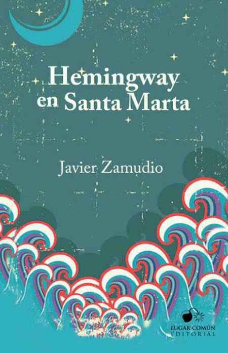 Cover of HEMINGWAY EN SANTA MARTA