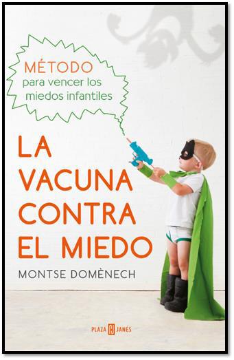 Cover of the book LA VACUNA CONTRA EL MIEDO