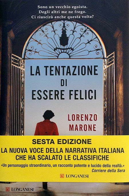 Cover of the book LA TENTAZIONE DI ESSERE FELICI