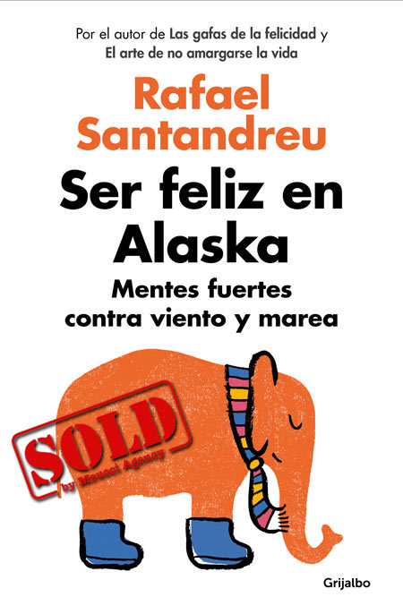 Cover of the book SER FELIZ EN ALASKA