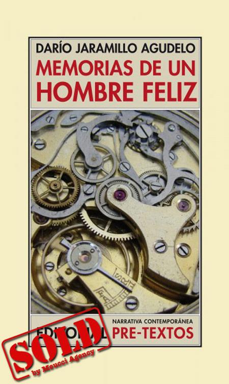 Cover of the book MEMORIAS DE UN HOMBRE FELIZ