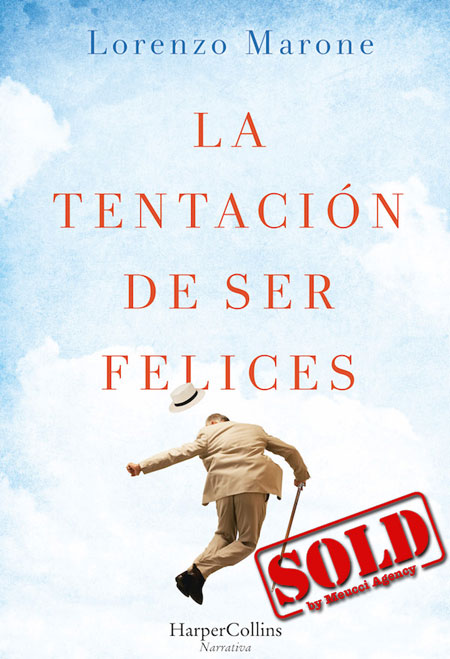 Cover of LA TENTACIÓN DE SER FELICES