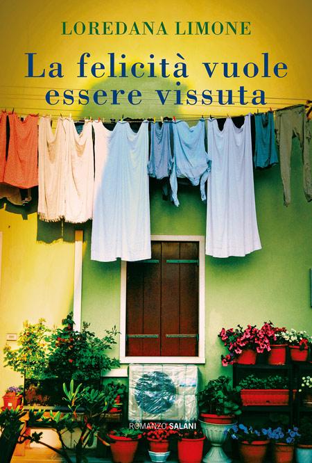 Cover of LA FELICITÀ VUOLE ESSERE VISSUTA