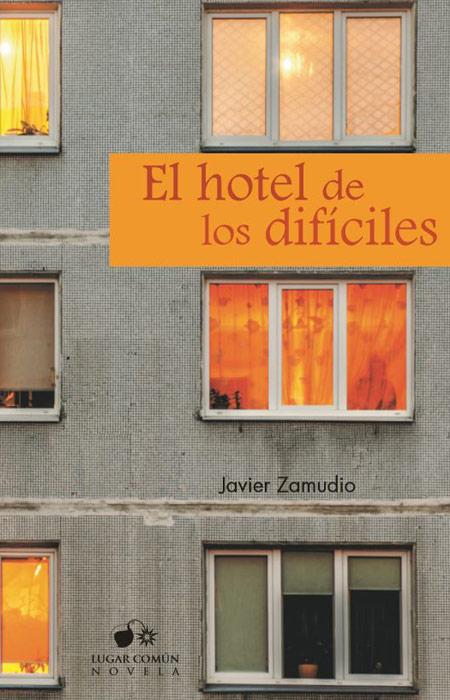 Cover of EL HOTEL DE LOS DIFÍCILES