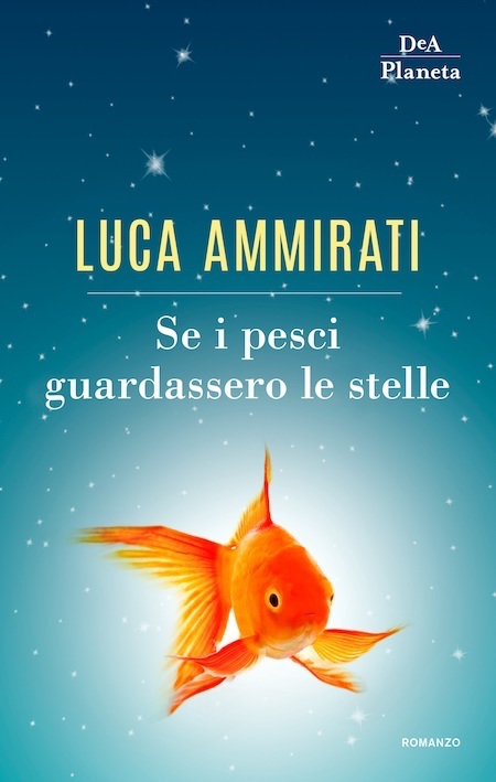 Cover of the book SE I PESCI GUARDASSERO LE STELLE