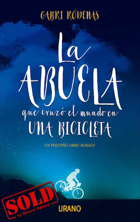 Cover of the book LA ABUELA QUE CRUZÓ EL MUNDO EN UNA BICICLETA