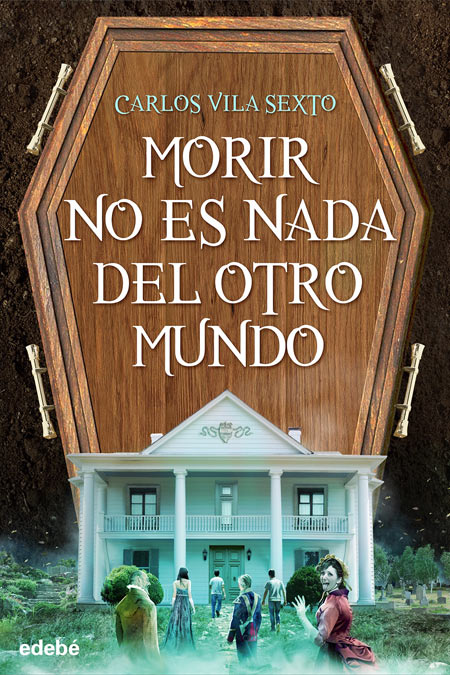 Cover of the book MORIR NO ES NADA DEL OTRO MUNDO