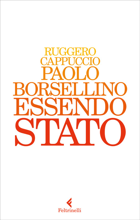 Cover of the book PAOLO BORSELLINO. ESSENDO STATO