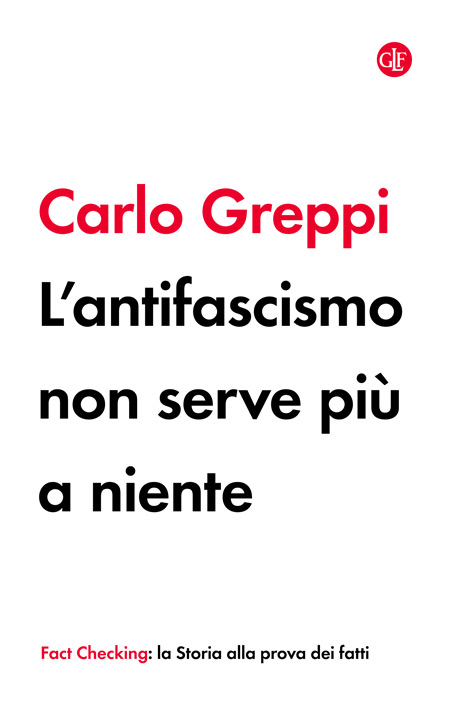 Cover of L'ANTIFASCISMO NON SERVE PIÙ A NIENTE