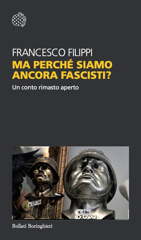 Cover of MA PERCHÉ SIAMO ANCORA FASCISTI?