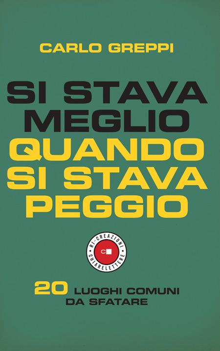 Cover of SI STAVA MEGLIO QUANDO SI STAVA PEGGIO
