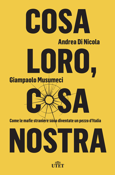 Cover of the book COSA LORO, COSA NOSTRA