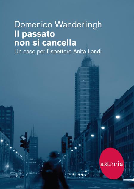 Cover of IL PASSATO NON SI CANCELLA